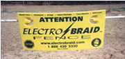Electrobraid Warning Sign